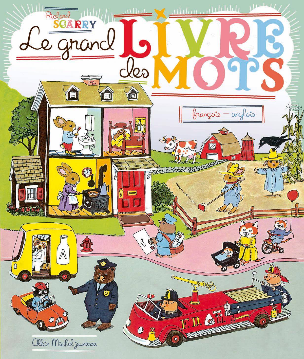 Le grand livre des mots fransçais anglais R.Scarry